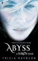 Rayburn, Tricia - Abyss - 9780571273942 - V9780571273942