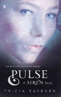 Rayburn, Tricia - Pulse (Siren Trilogy) - 9780571273966 - V9780571273966