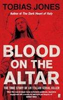 Jones, Tobias - Blood on the Altar - 9780571274963 - KRF0041313