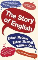 McCrum, Robert - The Story of English - 9780571275083 - V9780571275083