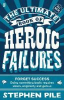 Pile, Stephen - Ultimate Book of Heroic Failures - 9780571277315 - V9780571277315