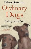 Eileen Battersby - Ordinary Dogs - 9780571277841 - V9780571277841