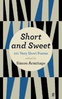 Armitage, Simon - Short and Sweet - 9780571278725 - V9780571278725