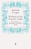 Cooper, Artemis - Writing at the Kitchen Table - 9780571279609 - V9780571279609