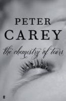 Carey, Peter - The Chemistry of Tears - 9780571279982 - KTK0095788