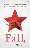 Claire Merle - The Fall - 9780571282913 - V9780571282913