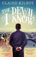 Kilroy, Claire - The Devil I Know - 9780571283439 - 9780571283439