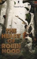 Farr, David - The Heart of Robin Hood - 9780571283552 - V9780571283552
