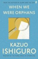 Ishiguro, Kazuo - When We Were Orphans - 9780571283880 - 9780571283880