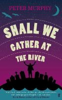 Murphy, Peter - Shall We Gather at the River - 9780571286768 - KTK0097809