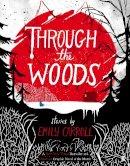 Carroll, Emily - Through the Woods - 9780571288656 - 9780571288656