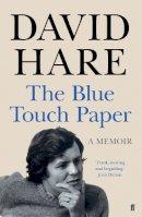 Hare, David - The Blue Touch Paper: A Memoir - 9780571294336 - 9780571294336