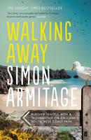 Armitage, Simon - Walking Away - 9780571298365 - V9780571298365
