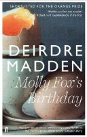 Madden, Deirdre - Molly Fox's Birthday - 9780571298785 - 9780571298785