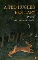 Hughes, Ted - A Ted Hughes Bestiary: Selected Poems - 9780571301447 - V9780571301447
