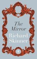 Skinner, Richard - The Mirror - 9780571305070 - V9780571305070