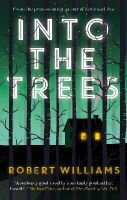 Williams, Robert - Into the Trees - 9780571308187 - V9780571308187