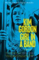 Gordon, Kim - Girl in a Band - 9780571309351 - V9780571309351