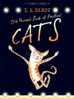 Eliot, T. S. - Old Possum's Book of Practical Cats - 9780571311866 - V9780571311866