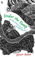 Balch, Oliver - Under the Tump - 9780571311958 - V9780571311958