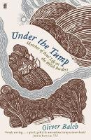Balch, Oliver - Under the Tump: Sketches of Real Life on the Welsh Borders - 9780571311965 - V9780571311965