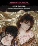 Cummins, Kevin - Assassinated Beauty - 9780571312139 - V9780571312139