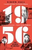 Hall, Simon - 1956, The World in Revolt - 9780571312337 - V9780571312337