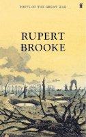 Brooke, Rupert - The Poetical Works (Poets of the Great War) - 9780571313648 - V9780571313648