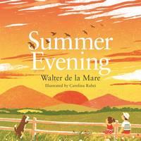 de la Mare, Walter - Summer Evening - 9780571314676 - V9780571314676