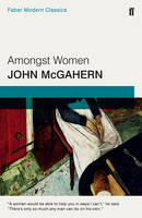 McGahern, John - Amongst Women - 9780571315543 - 9780571315543