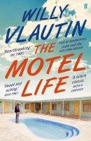 Vlautin, Willy - Motel Life - 9780571315598 - 9780571315598