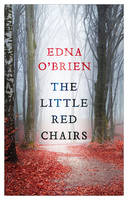 O'Brien, Edna - The Little Red Chairs - 9780571316298 - V9780571316298