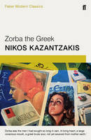 Kazantazakis, Nikos - Zorba the Greek - 9780571323272 - V9780571323272