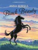 Sewell, Anna - Black Beauty: Faber Children's Classics - 9780571323371 - V9780571323371
