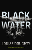 Doughty, Louise - Black Water - 9780571323555 - V9780571323555