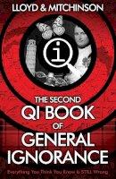 Lloyd, John, Mitchinson, John - QI: The Second Book of General Ignorance - 9780571323913 - V9780571323913