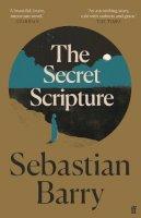 Barry, Sebastian - The Secret Scripture - 9780571323951 - 9780571323951