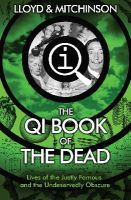 Lloyd, John, Mitchinson, John - QI: The Book of the Dead - 9780571324118 - V9780571324118