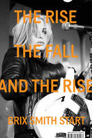 Smith Start, Brix - The Rise, The Fall, and The Rise - 9780571325054 - V9780571325054