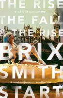 Smith Start, Brix - The Rise, The Fall, and The Rise - 9780571325061 - V9780571325061