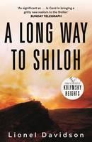 Davidson, Lionel - A Long Way to Shiloh - 9780571326853 - KSG0000729