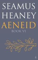 Heaney, Seamus - Aeneid Book VI - 9780571327324 - V9780571327324