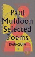 Muldoon, Paul - Selected Poems 1968-2014 - 9780571327959 - S9780571327959