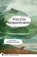 Wordsworth, William - William Wordsworth (Faber Nature Poets) - 9780571328789 - V9780571328789