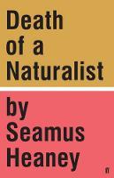 Heaney, Seamus - Death of a Naturalist - 9780571328802 - 9780571328802