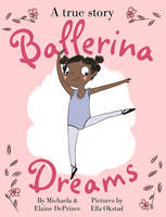 DePrince, Michaela - Ballerina Dreams - 9780571329731 - V9780571329731