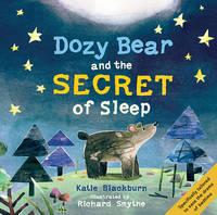 Blackburn, Katie - Dozy Bear and the Secret of Sleep - 9780571330195 - V9780571330195