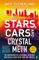 Sutherland, Jack - Stars, Cars and Crystal Meth - 9780571331871 - V9780571331871