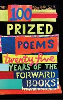 Forward Various - 100 Prized Poems: Twenty-Five Years of the Forward Books - 9780571333172 - V9780571333172