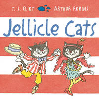 Eliot, T S - Jellicle Cats - 9780571333417 - V9780571333417
